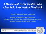 a dynamical fuzzy system with linguistic information feedback