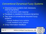conventional dynamical fuzzy systems