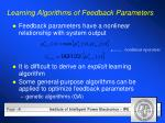 learning algorithms of feedback parameters