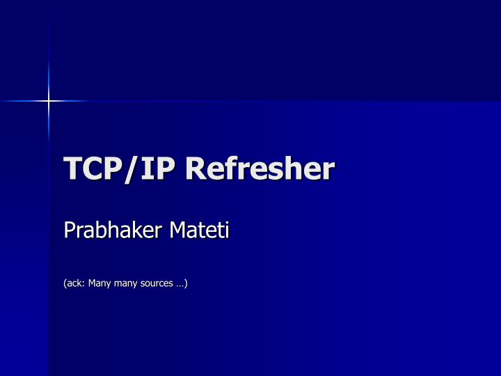 tcp ip refresher n.