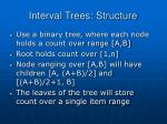 interval trees structure