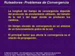 ruteadores problemas de convergencia
