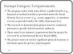 exempt category 5 requirements