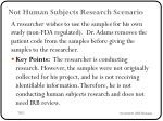 not human subjects research scenario2