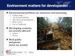 environment matters for development