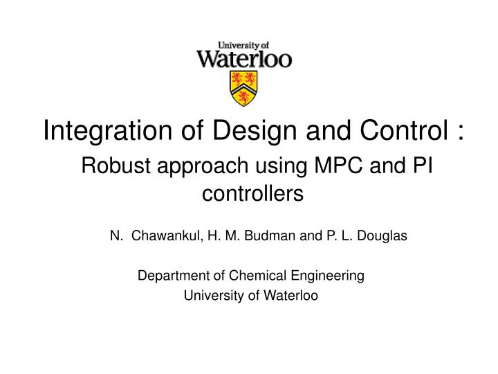 integration of design and control robust approach using mpc and pi controllers n.