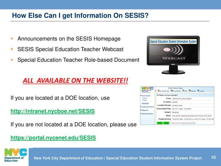 How Else Can I get Information On SESIS?