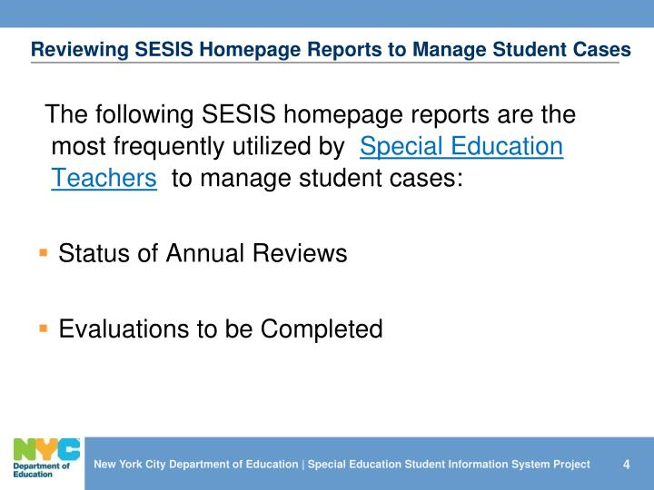 Reviewing SESIS Homepage Reports to Manage Student Cases