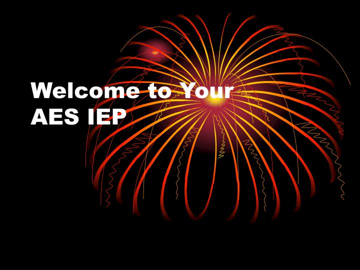 welcome to your aes iep n.