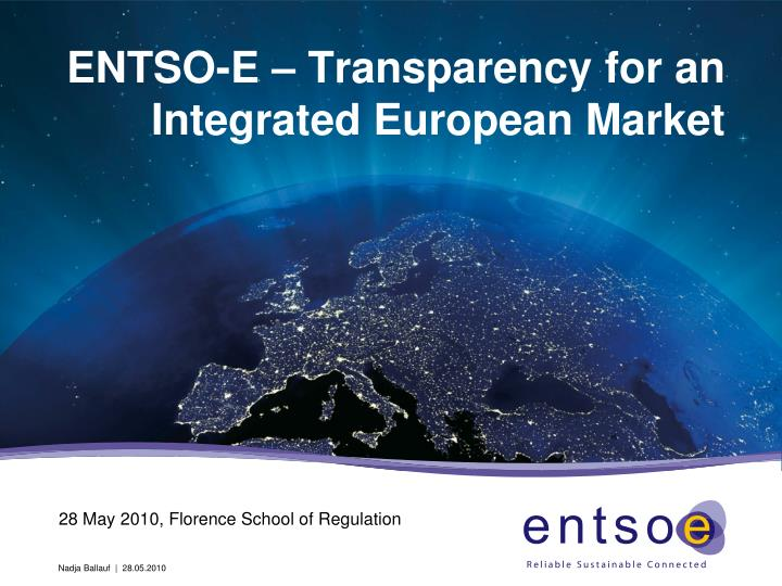 entso e transparency for an integrated european market n.