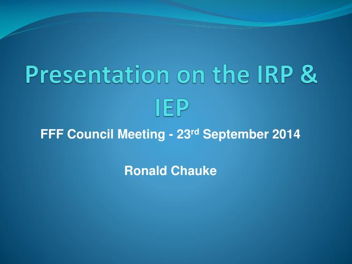 presentation on the irp iep n.