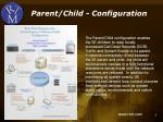 parent child configuration