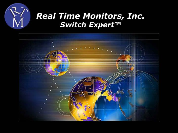 real time monitors inc switch expert n.