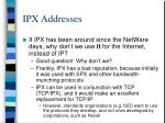 ipx addresses4