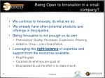 being open to innovation in a small company