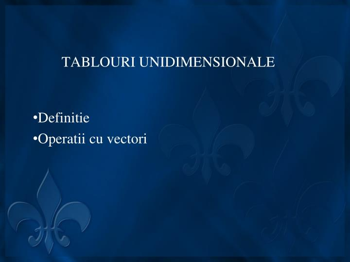 tablouri unidimensionale n.