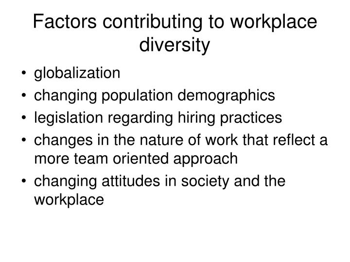 Factors contributing to workplace diversity