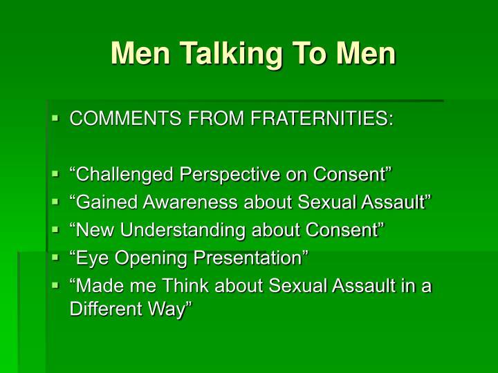 Men Talking To Men