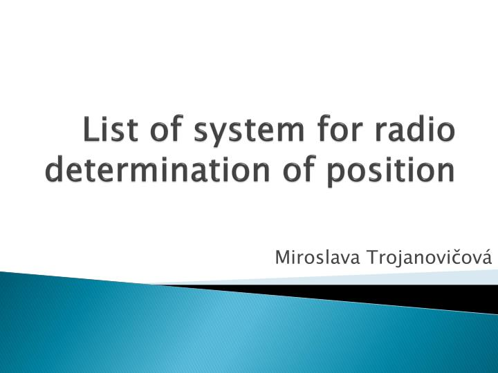 list of system for radio determination of position n.