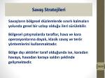 sava stratejileri7