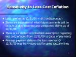 sensitivity to loss cost inflation
