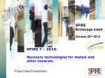 spire 7 2015 recovery technologies for metals and other minerals