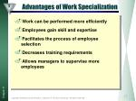advantages of work specialization