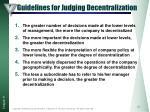 guidelines for judging decentralization