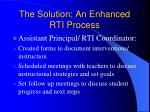 the solution an enhanced rti process