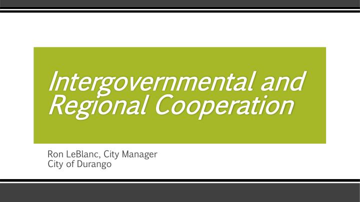 intergovernmental and regional cooperation n.