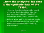 from the analytical lab data to the synthetic data of the tem a