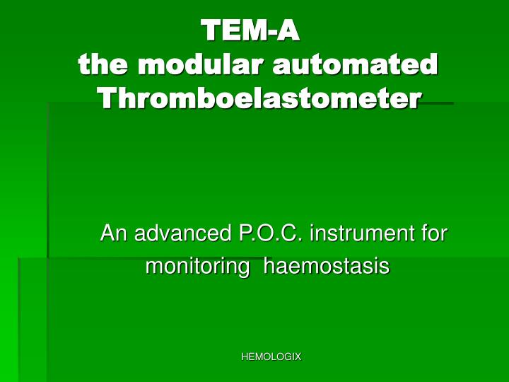 tem a the modular automated thromboelastometer n.