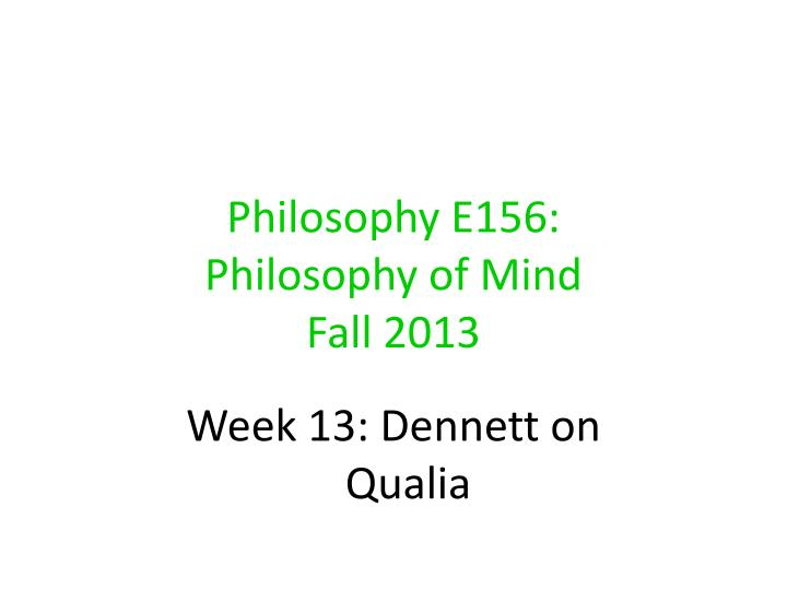 philosophy e156 philosophy of mind fall 2013 n.