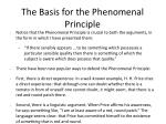 the basis for the phenomenal principle