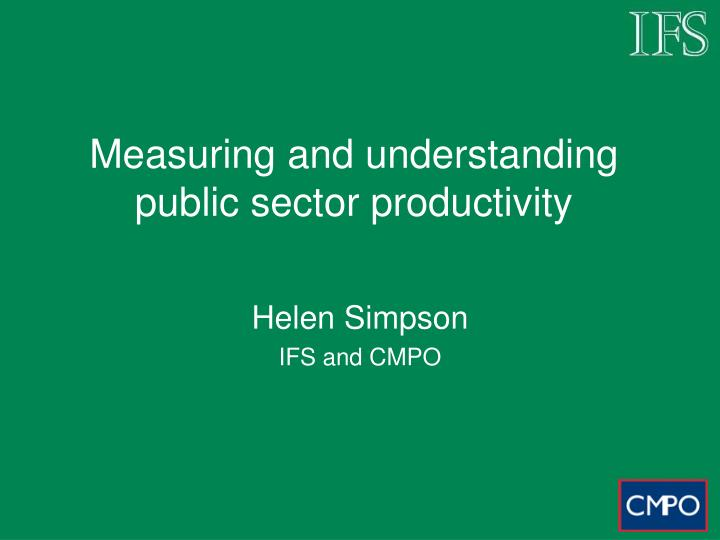 measuring and understanding public sector productivity n.