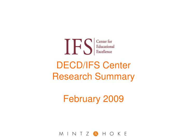 decd ifs center research summary february 2009 n.
