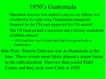1950 s guatemala2