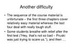 another difficulty