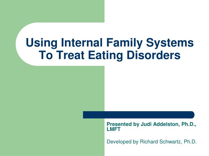 using internal family systems to treat eating disorders n.