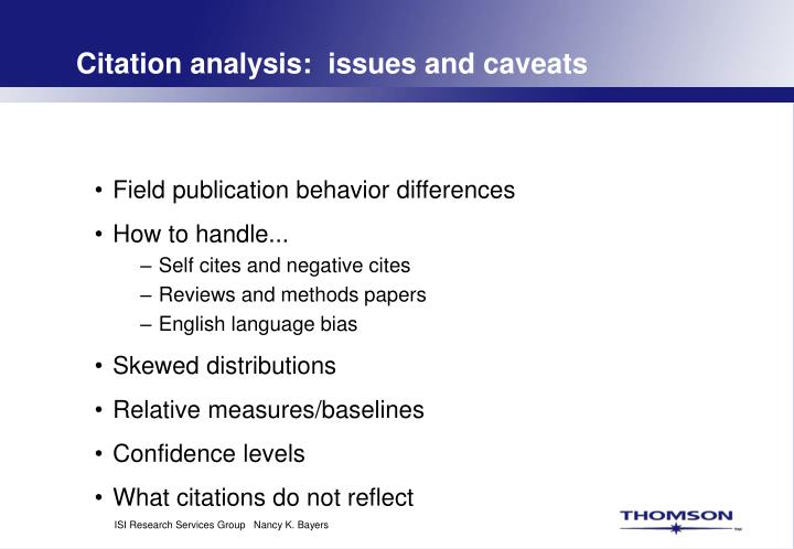 Citation analysis:  issues and caveats