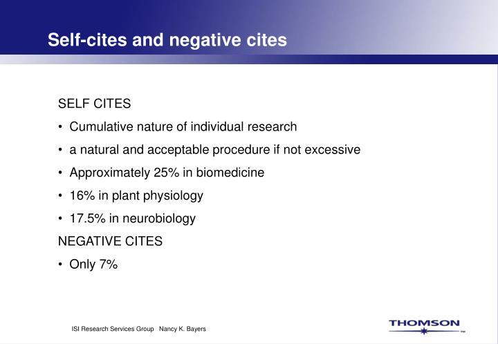 Self-cites and negative cites