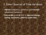 3 other sources of time variation