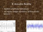 b acoustic reality