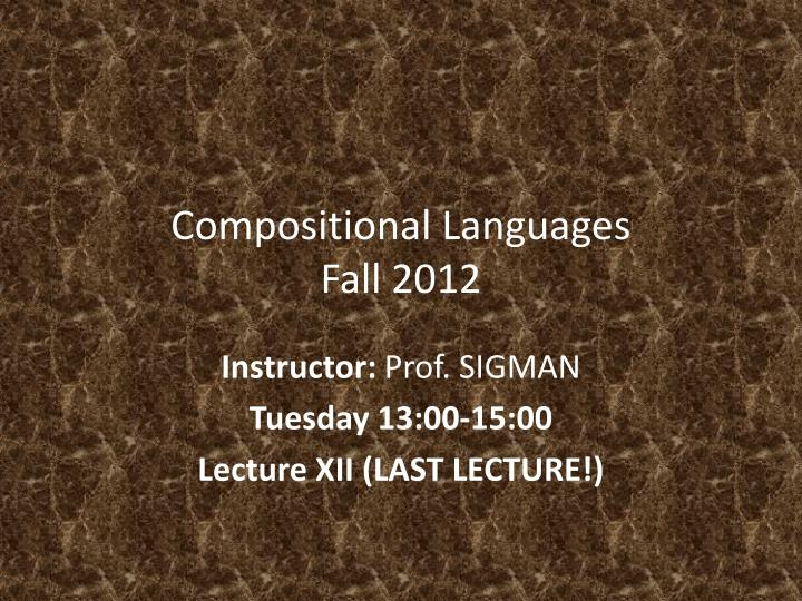 compositional languages fall 2012 n.