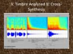 v timbre analysed ii cross synthesis