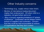 other industry concerns