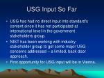 usg input so far