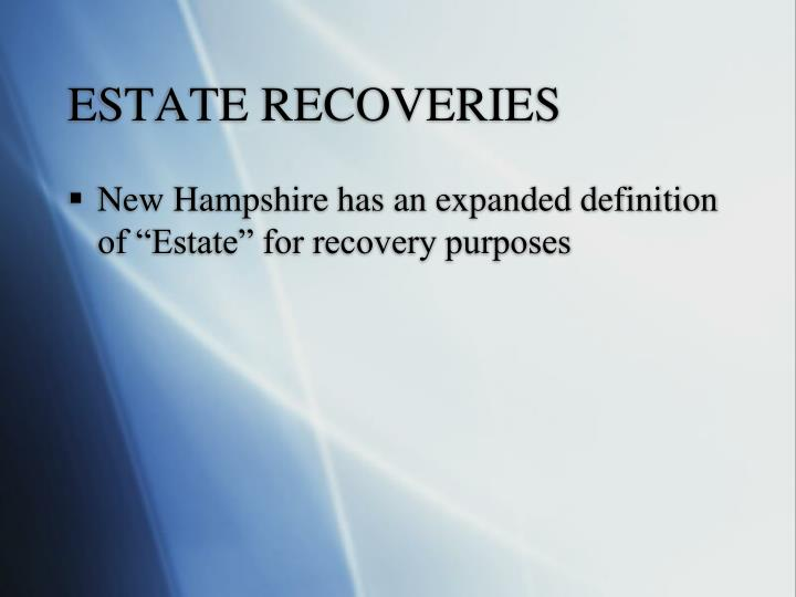 ESTATE RECOVERIES