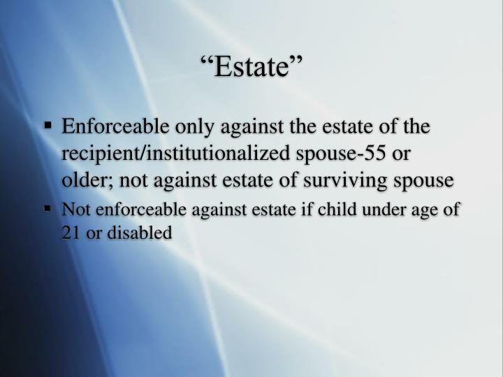 """""""Estate"""""""