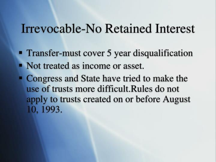 Irrevocable-No Retained Interest